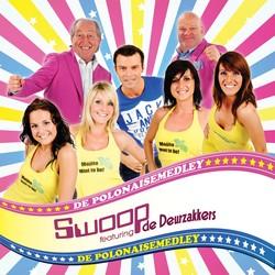 De Deurzakkers ft. Swoop De Polonaisemedley